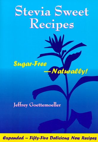 Stevia Sweet Recipes Cook Book